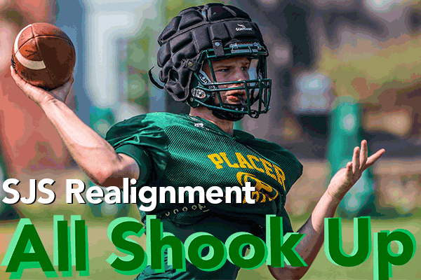 SJS Realignment, Placer football